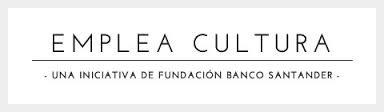 Emplea Cultura: la nueva iniciativa de Banco Santander